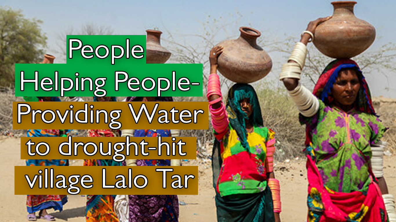 People Helping People- Providing Water to drought-hit village Lalo Tar