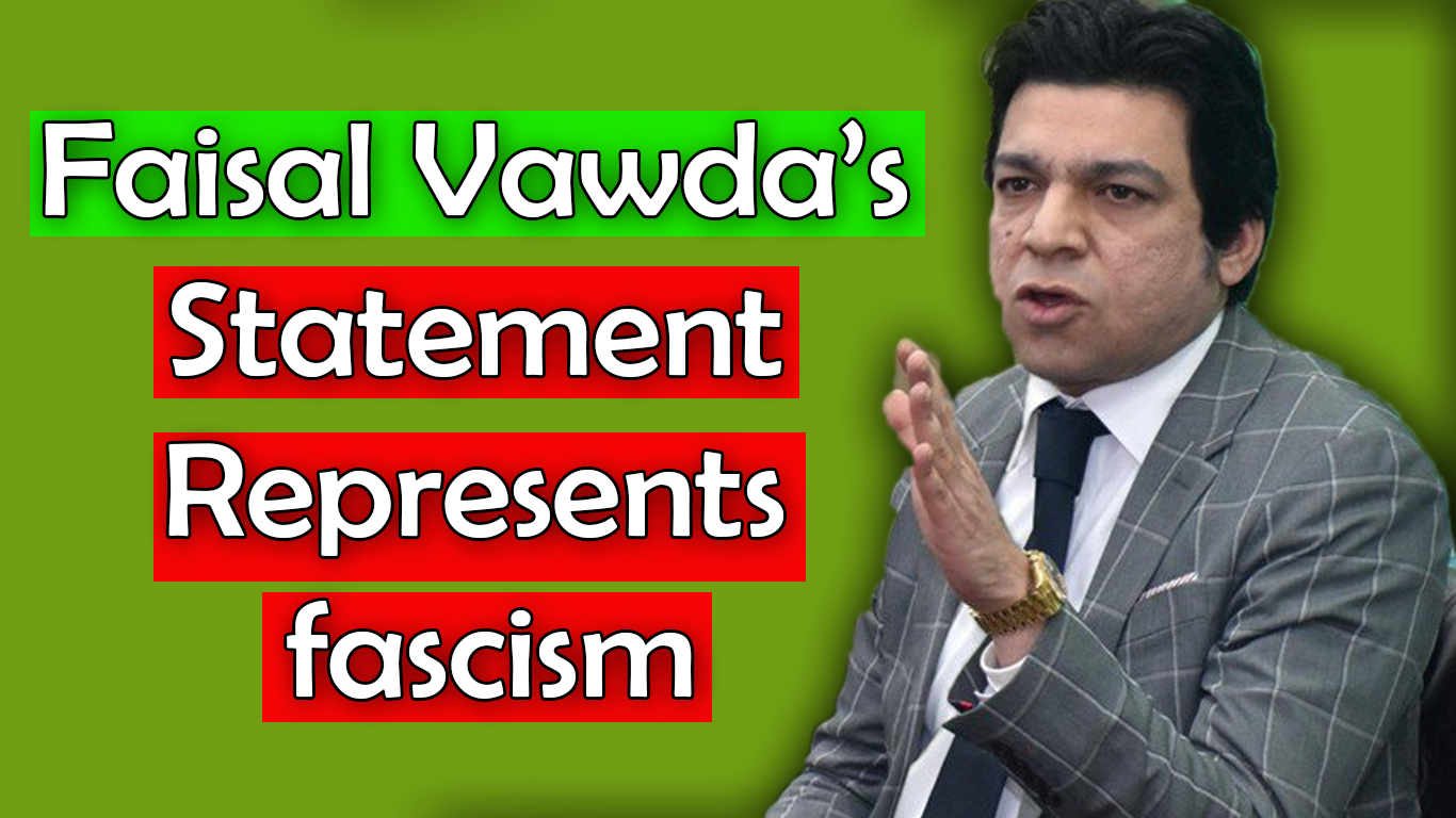 Faisal Vawda's Statement In Hamid Mir Show Represents Fascism