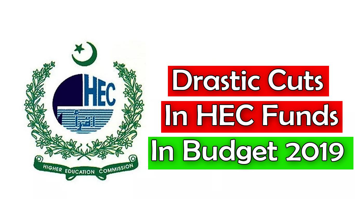 Budget 2019: Drastic Cuts In HEC Funds